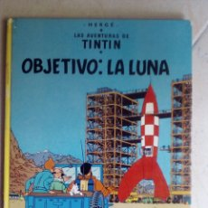 Cómics: LAS AVENTURAS DE TINTÍN. OBJETIVO LA LUNA. Lote 175987833
