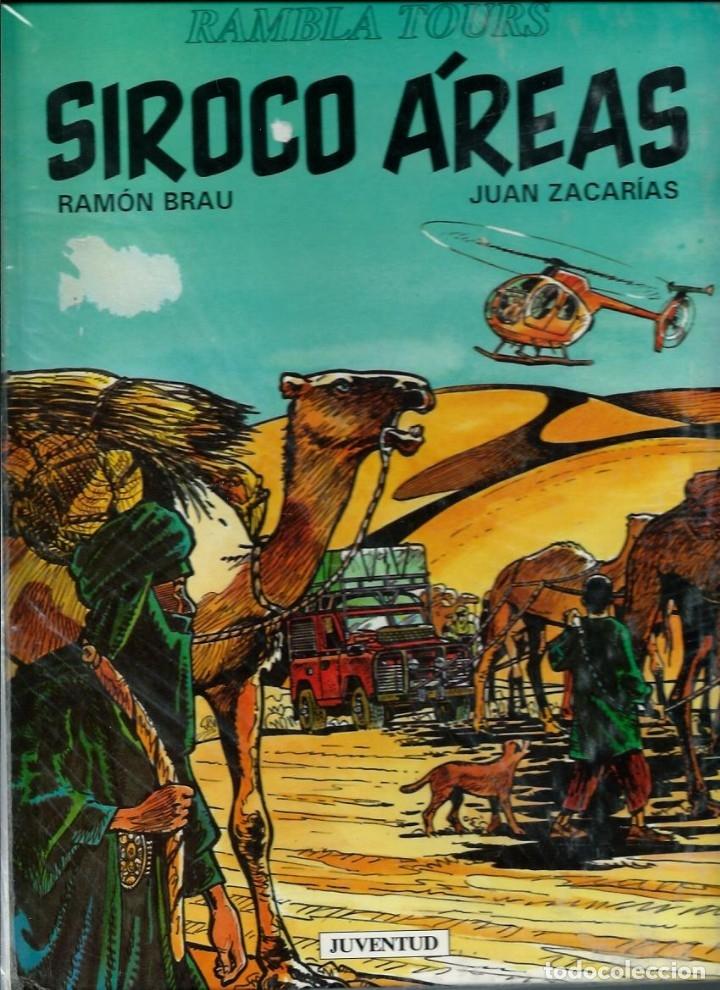 RAMON BREU Y JUAN ZACARIAS - SIROCO AREAS- EDITORIAL JUVENTUD 1993 1ª EDICION (Tebeos y Comics - Juventud - Otros)