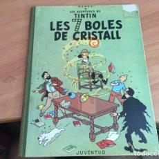 Cómics: TINTIN LES 7 BOLES DE CRISTALL PRIMERA EDICION 1967 CATALAN . LOMO TELA (ED. JUVENTUD) (COIB29). Lote 196447871