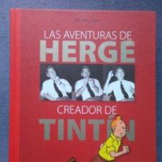 Cómics: LAS AVENTURAS DE HERGE CREADOR DE TINTIN/ ZENDRERA 2009. Lote 176294387