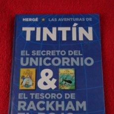 Cómics: TINTIN EL SECRETO DEL UNICORNIO Y EL TESORO DE RACKHAM EL ROJO. JUVENTUD 2011 - BUEN ESTADO. Lote 176347902