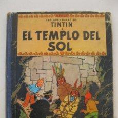 Cómics: LAS AVENTURAS DE TINTIN - EL TEMPLO DEL SOL - HERGÉ - JUVENTUD - PRIMERA EDICIÓN - AÑO 1961.. Lote 176365473