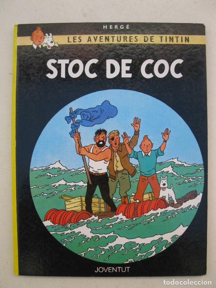 LES AVENTURES DE TINTIN - STOC DE COC - HERGÉ - JOVENTUT - EN CATALÁN - AÑO 1982. (Tebeos y Comics - Juventud - Tintín)