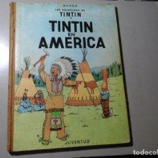 Cómics: HERGÉ. TINTÍN EN AMÉRICA. PRIMERA EDICIÓN EN ESPAÑOL 1968. EDITORIAL JUVENTUD. CÓMIC VINTAGE.. Lote 176522237