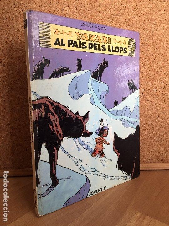 YAKARI AL PAIS DELS LLOPS, 8 - DERIB & JOB - JOVENTUT, 1ª EDICION 1984 - TAPA DURA - GCH (Tebeos y Comics - Juventud - Yakary)