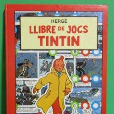 Cómics: TINTIN LLIBRE DE JOCS EN CATALA - HERGE - EDITORIAL JUVENTUD AÑO 1989. Lote 177069190