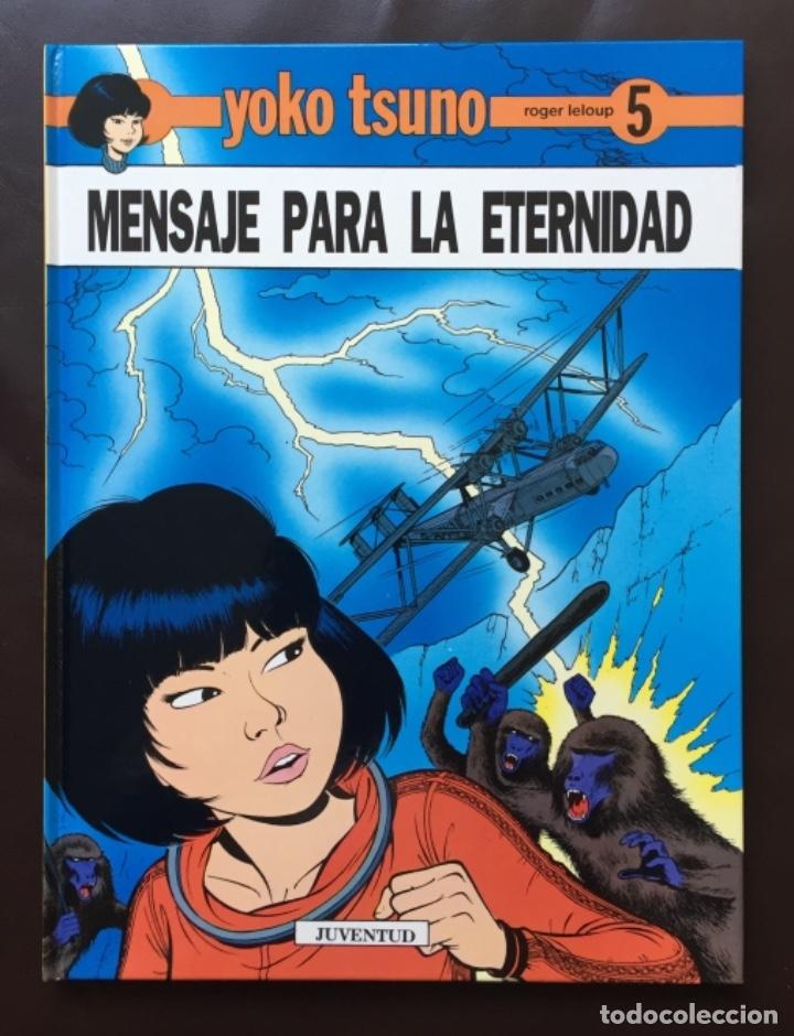 MENSAJE PARA LA ETERNIDAD - YOKO TSUNO - ROGER LELOUP Nº 5 ED JUVENTUD 1ª PRIMERA EDICIÓN TAPA DURA (Tebeos y Comics - Juventud - Yoko Tsuno)