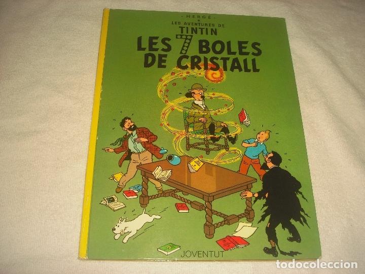 LS AVENTURES DE TINTIN. LES 7 BOLES DE CRISTALL , CINQUENA EDICIO. 1983. EN CATALA. (Tebeos y Comics - Juventud - Tintín)