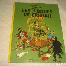 Cómics: LS AVENTURES DE TINTIN. LES 7 BOLES DE CRISTALL , CINQUENA EDICIO. 1983. EN CATALA.. Lote 178000602