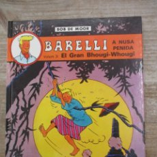 Comics : BARELLI - Nº 3 - EL GRAN BHOUGI-WHOUGI - BOB DE MOOR - CATALÀ / CATALAN. Lote 178094062