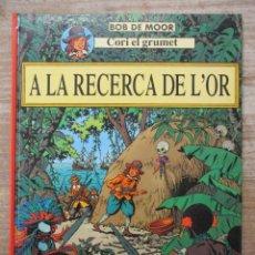 Comics : CORI EL GRUMET - A LA RECERCA DE L´OR - - BOB DE MOOR - CATALAN. Lote 178094569