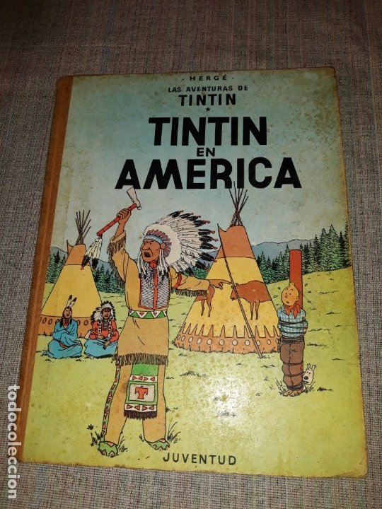 TINTIN HERGÉ TINTIN EN AMERICA LAS AVENTURAS DE TINTIN, PRIMERA EDICION DE 1968 JUVENTUD (Tebeos y Comics - Juventud - Tintín)