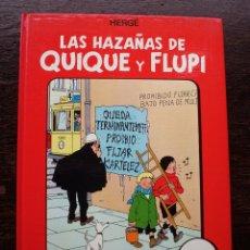 Cómics: LAS HAZAÑAS DE QUIQUE Y FLUPI - HERGÉ - ÁLBUM 3 - AÑO 1987 - PERFECTO ESTADO. Lote 178216907
