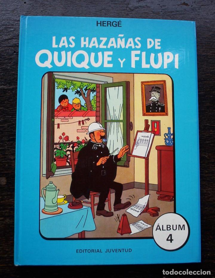 LAS HAZAÑAS DE QUIQUE Y FLUPI - HERGÉ - ÁLBUM 4 - AÑO 1987 - MUY BUEN ESTADO (Tebeos y Comics - Juventud - Otros)