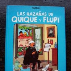 Cómics: LAS HAZAÑAS DE QUIQUE Y FLUPI - HERGÉ - ÁLBUM 4 - AÑO 1987 - MUY BUEN ESTADO. Lote 178218430