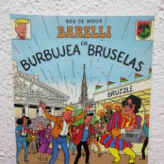 Comics : BOB DE MOOR BARELLI EN BURBUJA EN BRUSELAS. AÑO 1992. Lote 178557847