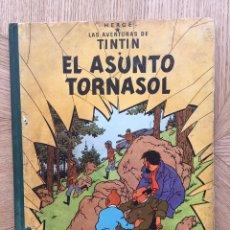 Cómics: TINTÍN - EL ASUNTO TORNASOL. PRIMERA EDICIÓN 1961. Lote 178823686