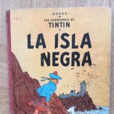 Cómics: TINTÍN - LA ISLA NEGRA. PRIMERA EDICIÓN 1961. Lote 178823971