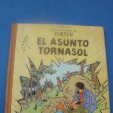 Cómics: TINTÍN EL ASUNTO TORNASOL EDITORIAL JUVENTUD SEGUNDA EDICIÓN 1965. Lote 179026135