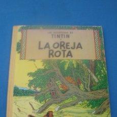 Cómics: TINTÍN LA OREJA ROTA EDITORIAL JUVENTUD EDICIÓN 1966. Lote 179026701