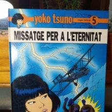 Cómics: MISSATGE PER L'ETERNITAT, NUM 5, EN CATALÀ YOKO TSUNO. Lote 179059172