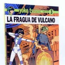 Comics : YOKO TSUNO 3. LA FRAGUA DE VULCANO (ROGER LELOUP) JUVENTUD, 1992. Lote 180019127
