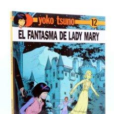 Cómics: YOKO TSUNO 12. EL FANTASMA DE LADY MARY (ROGER LELOUP) JUVENTUD, 1990. Lote 198971102