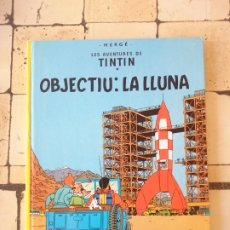 Cómics: TINTÍN- OBJETIU: LA LLUNA - HERGÉ - ( CATALÁN ) 1990. Lote 180098526