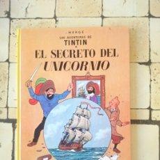 Cómics: TINTÍN- EL SECRETO DEL UNICORNIO- HERGÉ. Lote 180099890