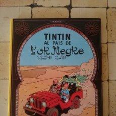 Cómics: TINTÍN -TINTÍN AL PAIS DE L' OR NEGRE. - HERGÉ. Lote 180100771