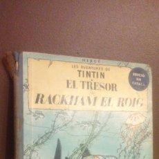 Cómics: TINTIN EL TRESOR DE RACKHAM EL ROIG PRIMERA EDICION EN CATALAN. Lote 180894392