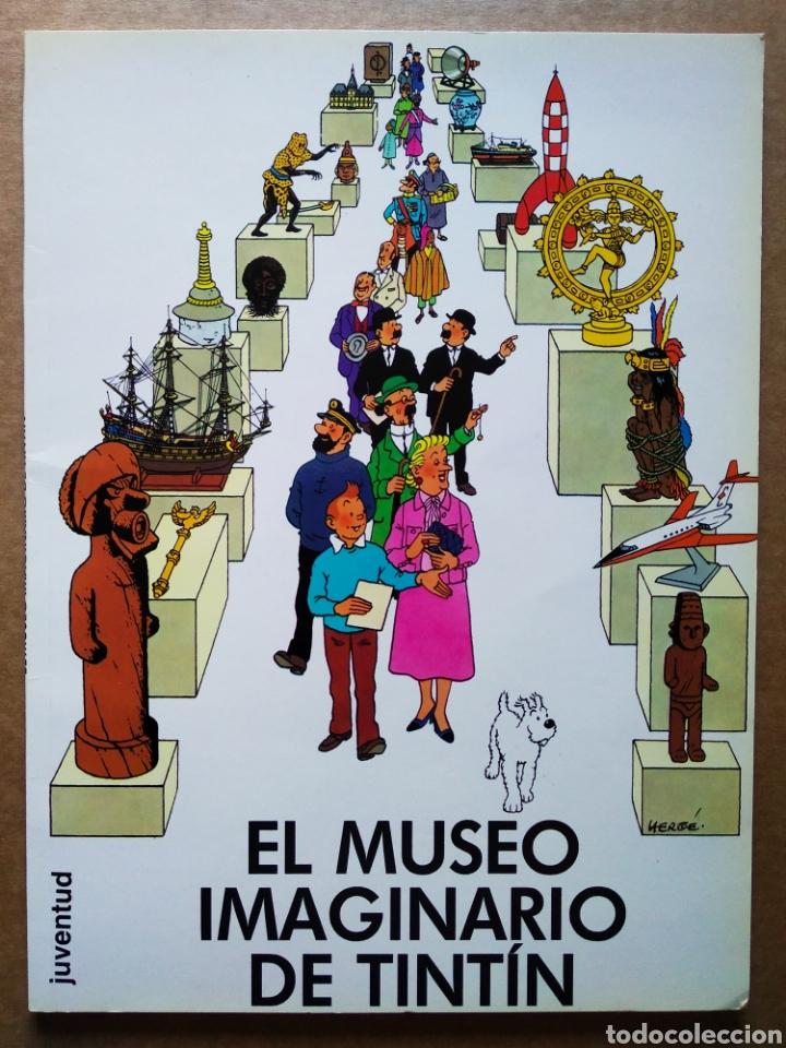 EL MUSEO IMAGINARIO DE TINTÍN (JUVENTUD, 1996). POR HERGÉ. (Tebeos y Comics - Juventud - Tintín)