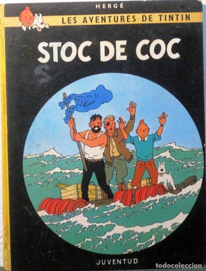 LES AVENTURES DE TINTIN - STOC DE COC - 4ª EDICIO 1981 - EN CATALAN (Tebeos y Comics - Juventud - Tintín)