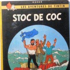 Cómics: LES AVENTURES DE TINTIN - STOC DE COC - 4ª EDICIO 1981 - EN CATALAN. Lote 181006425