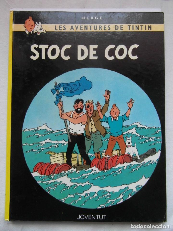 STOC DE COC. AVENTURAS DE TINTIN. TAPA DURA. ED. JUVENTUD. EN CATALAN. DEBIBL (Tebeos y Comics - Juventud - Tintín)