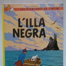 Cómics: L'ILLA NEGRE. LES AVENTURES DE TINTIN. TAPA DURA. ED. JUVENTUD. EN CATALAN. DEBIBL. Lote 181491912