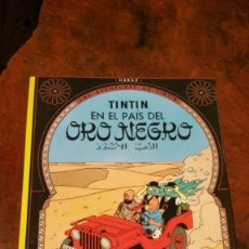 Cómics: TINTIN EN EL PAIS DEL ORO NEGRO EDITORIAL JUVENTUD VIGESIMA EDICION 2004 - PERFECTO. Lote 181541177
