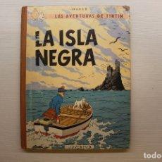 Cómics: LAS AVENTURAS DE TINTÍN, LA ISLA NEGRA, ED. JUVENTUD, TERCERA EDICIÓN, 1969. Lote 181720771