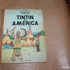 Cómics: TINTIN EN AMÉRICA, 1ª EDICIÓN, LOMO DE TELA, EDITORIAL JUVENTUD. Lote 182077960