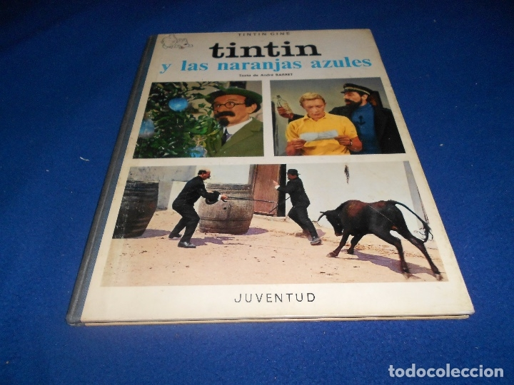 TINTÍN Y LAS NARANJAS AZULES JUVENTUD PRIMERA EDICIÓN HERGE 1970 MUY BUE ESTADO (Tebeos y Comics - Juventud - Tintín)