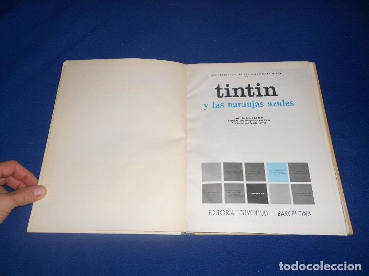 Cómics: Tintín y las naranjas azules Juventud primera edición Herge 1970 MUY BUE ESTADO - Foto 3 - 182277590