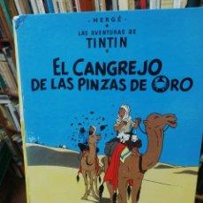 Cómics: TINTIN. EL CANGREJO DE LAS PINZAS DE ORO. Lote 182499306