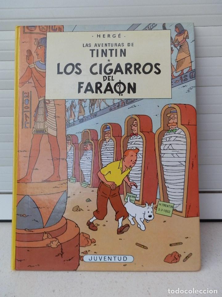 LAS AVENTURAS DE TINTIN. LOS CIGARROS DEL FARAON. EDITORIAL JUVENTUD. DUODÉCIMA EDICIÓN 1989 (Tebeos y Comics - Juventud - Tintín)