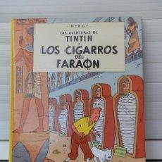 Cómics: LAS AVENTURAS DE TINTIN. LOS CIGARROS DEL FARAON. EDITORIAL JUVENTUD. DUODÉCIMA EDICIÓN 1989. Lote 182529960