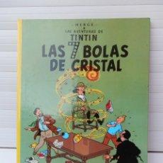 Cómics: LAS AVENTURAS DE TINTIN.LAS 7 BOLAS DE CRISTAL. EDITORIAL JUVENTUD. DUODÉCIMA EDICIÓN 1989. Lote 182530186