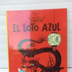 Cómics: LAS AVENTURAS DE TINTIN. EL LOTO AZUL. EDITORIAL JUVENTUD. DECIMOTERCERA EDICIÓN 1990.. Lote 182530502