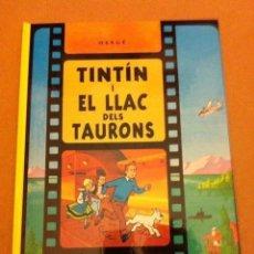 Cómics: TINTIN - I EL LLAC DELS TAURONS (TAPA DURA 2011) - CATALÁN. Lote 182574686