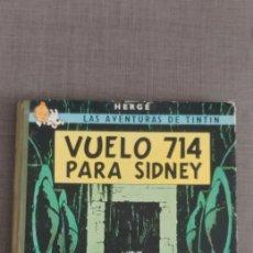 Cómics: TINTIN VUELO 714 PARA SIDNEY PRIMERA EDICION 1969. Lote 182850628