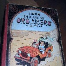 Cómics: TINTÍN EN EL PAIS DEL ORO NEGRO - EDICIÓN TELA - ENVÍO CERTIF 6.99. Lote 182973582