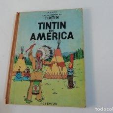Cómics: TINTÍN EN AMÉRICA - PRIMERA EDICIÓN - 1968. Lote 183287572